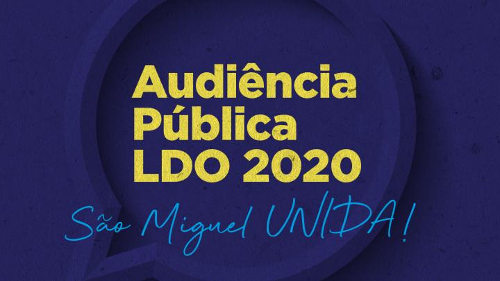 Audiência pública discute Lei das Diretrizes Orçamentárias (LDO) para o exercício de 2020